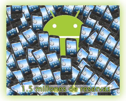 1.5 millones de teléfonos reservados